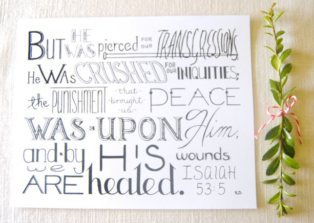 Pierced // Bible Verse Print // By His Wounds / Salvation Story Artwork // Isaiah 53:5 Typography