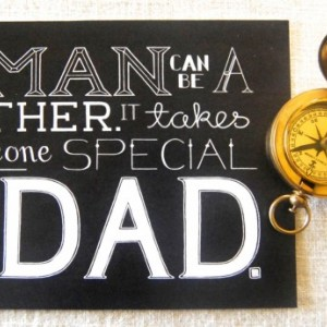 Special Dad // Typography Print // Quote For Dad // Father's Day Art // Quote About Dad
