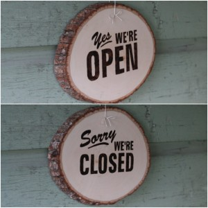 "Reversible ""Yes we're Open"" & ""Sorry we're Closed"" Sign. Wooden sign with wood burned letters"