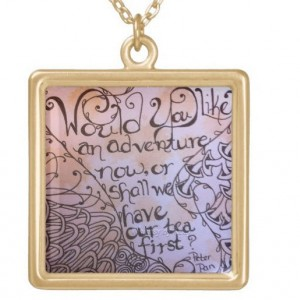 Peter Pan inspired, Quote necklace, Adventure, Tea