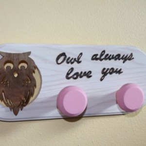 "Wood Coat Hanger with wood burned ""Owl Always love you"" for girl's bedroom."