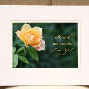 Bible Verse Art Psalm 46 verse 10 Yellow Rose Photo Wall Art Inspirational Christian Art Religious Gifts; Be still and know that I am God