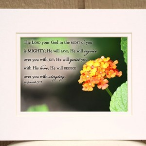 "Orange Lantana Flower Photo with Zephaniah 3:17 ""The Lord Your God "" King James 2000 encouraging Bible verse religious Christian decor art"