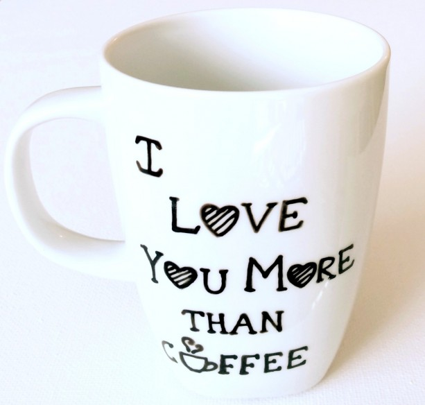 I Love You More Than Coffee: I Love You More Than Coffee Hand Painted Coffee Mug