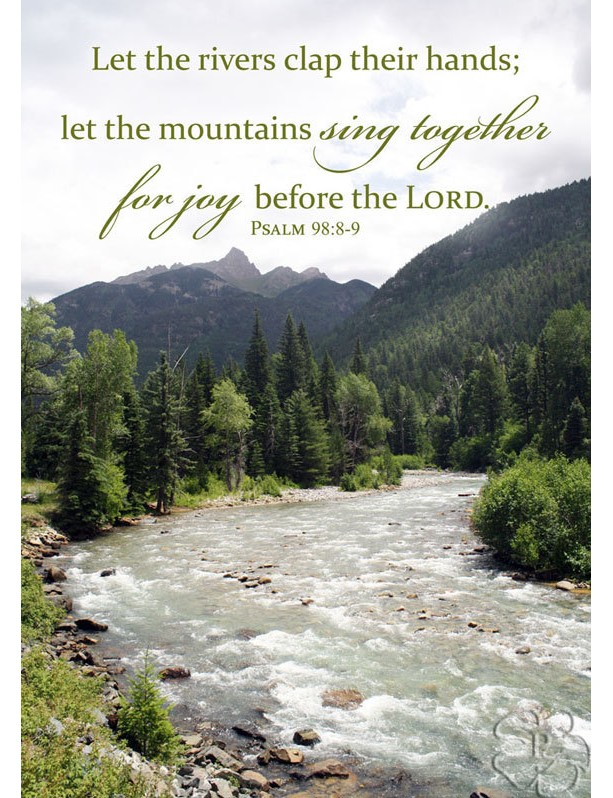 Bible Verse Art Psalm 98 Verses 8 9 Mountain And River