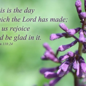 Bible Verse Art - Psalm 118 verse 24 - This is the Day That the Lord Has Made - Lilac Buds Photo - Religious art, Christian art, Bible art