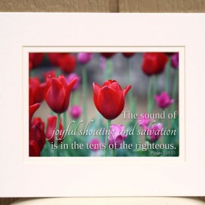 Religious Wall Art - Psalm 118 verse 15 - Red and Pink Tulips Photo - Bible Verse Art - Scripture Wall Art - Christian Home Decor