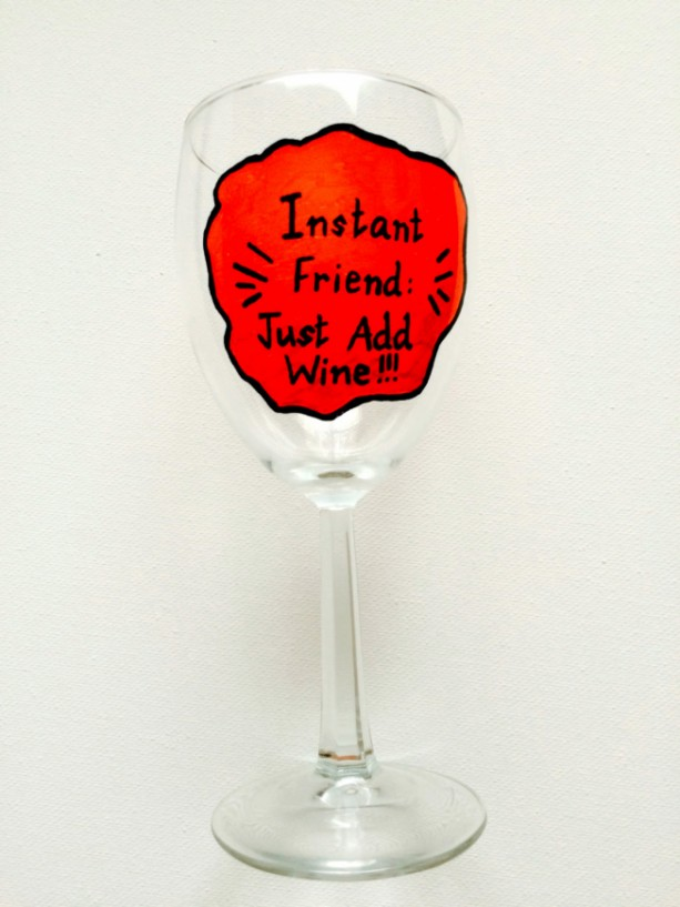 Funny Wine Glass Quote Hand Painted Best Friends Gift Aftcra