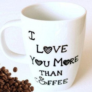 I Love You More Than Coffee Hand Painted Coffee Mug - Dishwasher Safe 10 oz