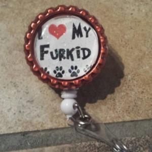 Fur kid - pet lover - Badge Clip - Badge Holder - Retractable Badge Holder -Retractable Badge Clip - Badge Clip - nurse - gift for nurse -