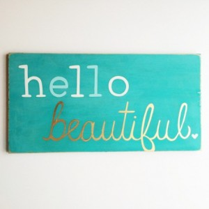 Hello Beautiful Painted Wood Sign Distressed Wood Wall Art Liquid Gold Foil Art Shiny Gold Text Girls Room Decor Hand Lettered Quote Art