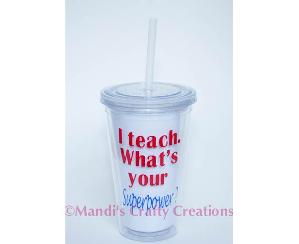 Personalized Teacher Superpower tumbler- Great for Teacher Appreciation Week!! End of the year Gift- Glass, Cup, Coffee Cup, Bottle 16 oz.