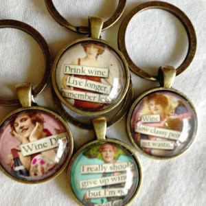 Key Fob - Zipper Pull - Wine Sayings - Vintage Women - Glass Fob- Antique Brass