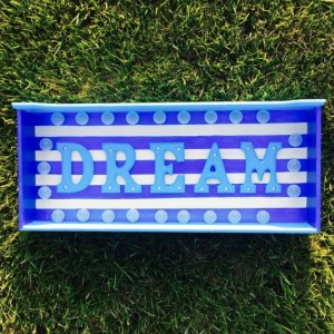 Dream Marquee Sign (Blue Stripes) (Handcrafted Original)