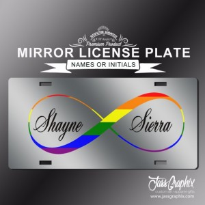 Lesbian Gay Pride Personalized Mirror License Plate with the Infinity Symbol. Now that's legal show the world on your front bumper.