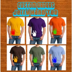 Jerry Hand Forever Grateful Tee Custom Order