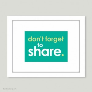 Don't Forget to Share art print - for nursery or kids room