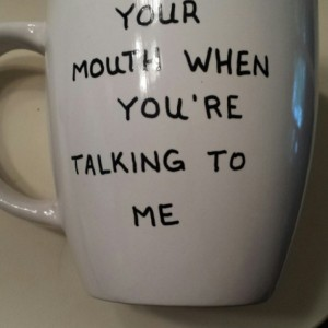 Funny Sayings Coffee Mugs