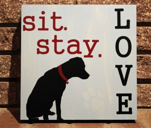 Wood Dog Sign - Sit Stay Love