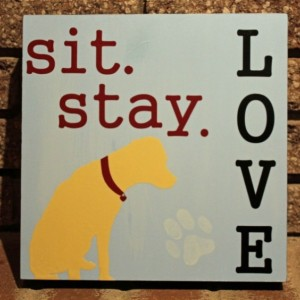 Custom Order - Sit Stay Love (Neil)